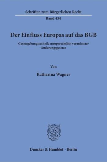 Cover: Der Einfluss Europas auf das BGB