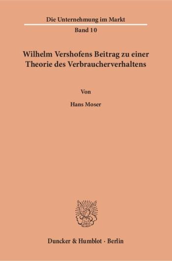 Cover: Wilhelm Vershofens Beitrag zu einer Theorie des Verbraucherverhaltens