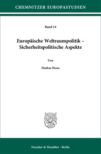 Cover: Europäische Weltraumpolitik – Sicherheitspolitische Aspekte