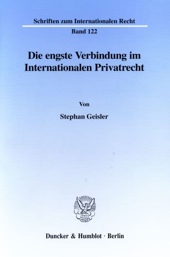 Cover: Die engste Verbindung im Internationalen Privatrecht