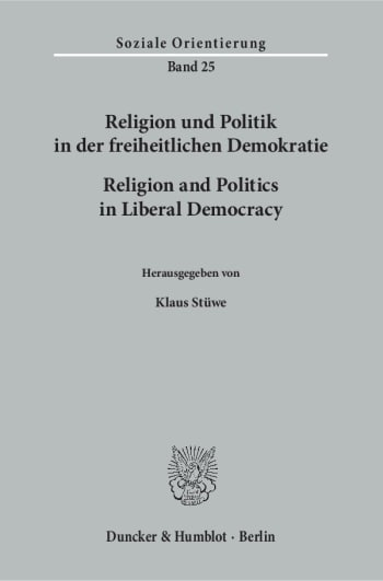 Cover: Religion und Politik in der freiheitlichen Demokratie / Religion and Politics in Liberal Democracy