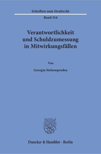 Cover: Verantwortlichkeit und Schuldzumessung in Mitwirkungsfällen
