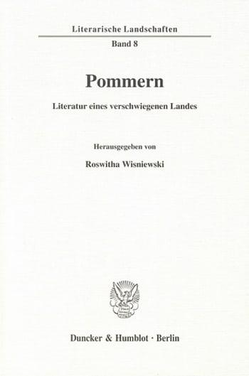 Cover: Pommern - Literatur eines verschwiegenen Landes