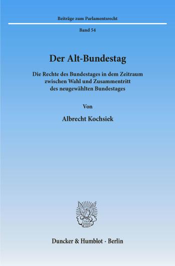Cover: Der Alt-Bundestag