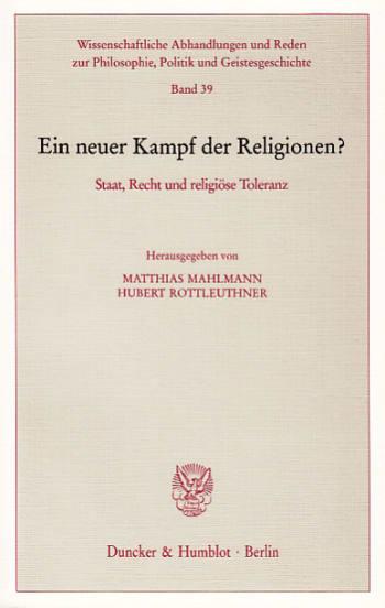 Cover: Ein neuer Kampf der Religionen?