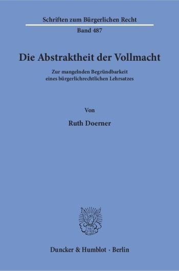 Cover: Die Abstraktheit der Vollmacht