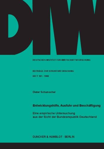 Cover: Entwicklungshilfe, Ausfuhr und Beschäftigung