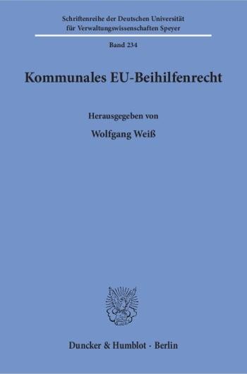 Cover: Kommunales EU-Beihilfenrecht