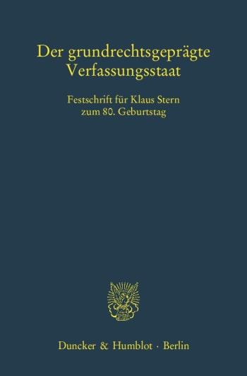 Cover: Der grundrechtsgeprägte Verfassungsstaat