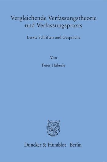 Cover: Vergleichende Verfassungstheorie und Verfassungspraxis