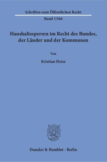 Cover: Haushaltssperren im Recht des Bundes, der Länder und der Kommunen