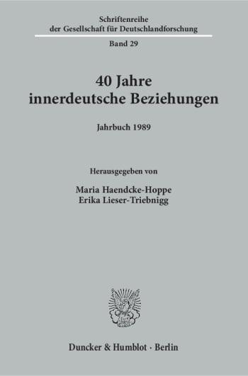 Cover: 40 Jahre innerdeutsche Beziehungen