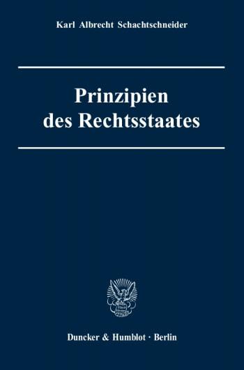 Cover: Prinzipien des Rechtsstaates
