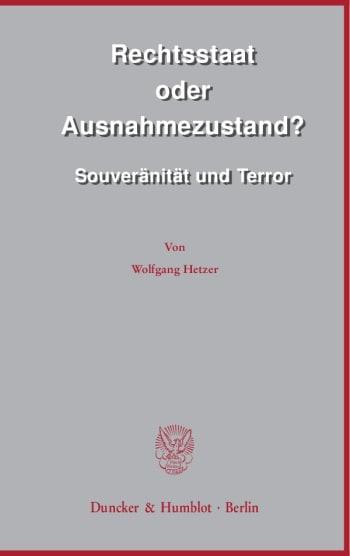 Cover: Rechtsstaat oder Ausnahmezustand?
