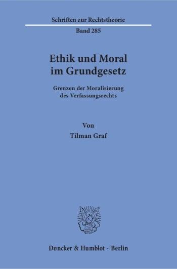 Cover: Ethik und Moral im Grundgesetz
