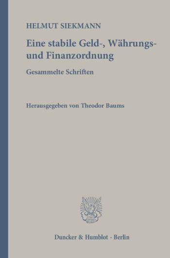 Cover: Eine stabile Geld-, Währungs- und Finanzordnung