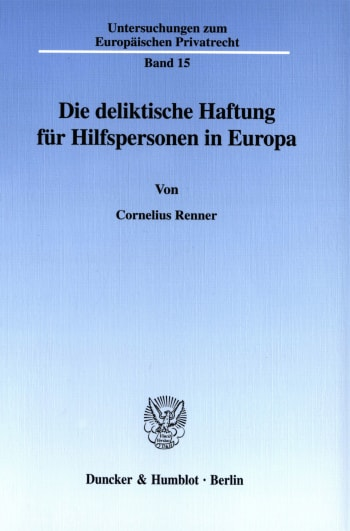 Cover: Die deliktische Haftung für Hilfspersonen in Europa