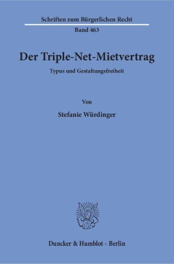 Cover: Der Triple-Net-Mietvertrag
