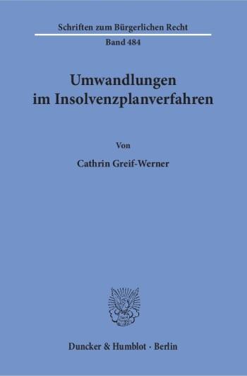 Cover: Umwandlungen im Insolvenzplanverfahren