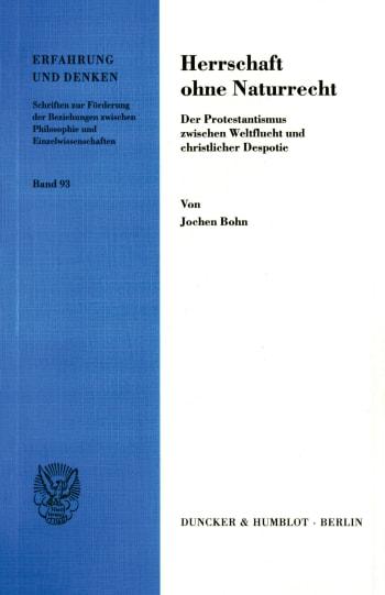 Cover: Herrschaft ohne Naturrecht