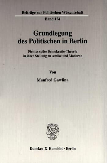 Cover: Grundlegung des Politischen in Berlin