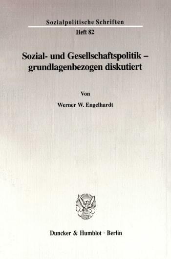 Cover: Sozial- und Gesellschaftspolitik - grundlagenbezogen diskutiert