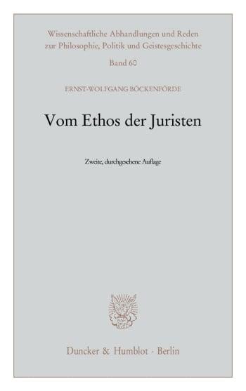 Cover: Vom Ethos der Juristen