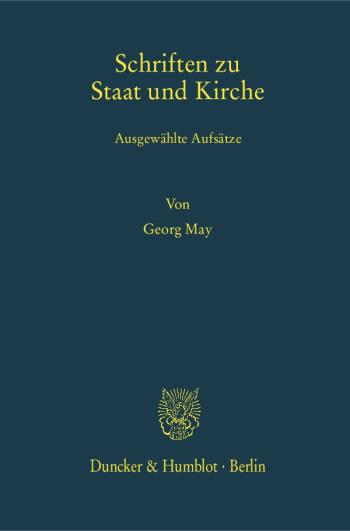 Cover: Schriften zu Staat und Kirche
