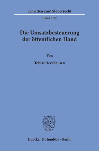 Cover: Die Umsatzbesteuerung der öffentlichen Hand
