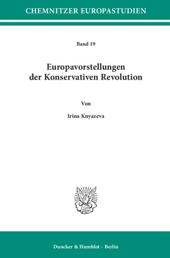 Cover: Europavorstellungen der Konservativen Revolution