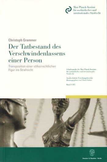 Cover: Der Tatbestand des Verschwindenlassens einer Person