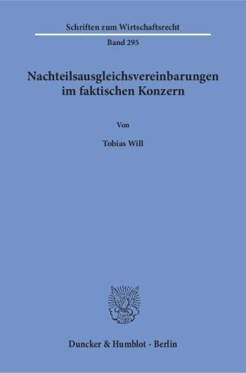 Cover: Nachteilsausgleichsvereinbarungen im faktischen Konzern