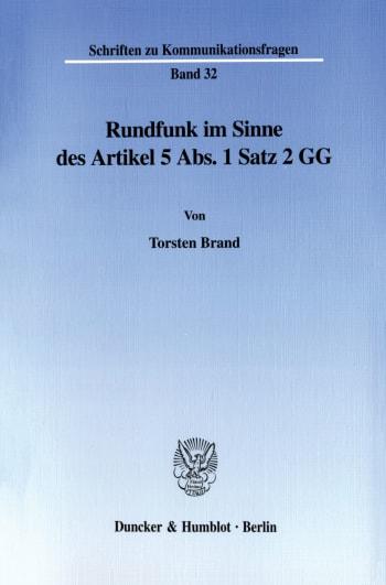 Cover: Rundfunk im Sinne des Artikel 5 Abs. 1 Satz 2 GG