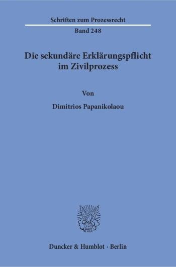 Cover: Die sekundäre Erklärungspflicht im Zivilprozess