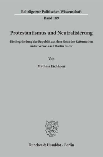 Cover: Protestantismus und Neutralisierung