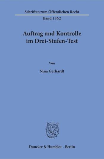 Cover: Auftrag und Kontrolle im Drei-Stufen-Test. Eine Analyse der Drei-Stufen-Testverfahren für die Bestandsangebote der Telemedien öffentlich-rechtlicher Rundfunkanstalten