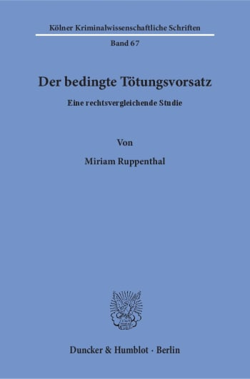 Cover: Der bedingte Tötungsvorsatz