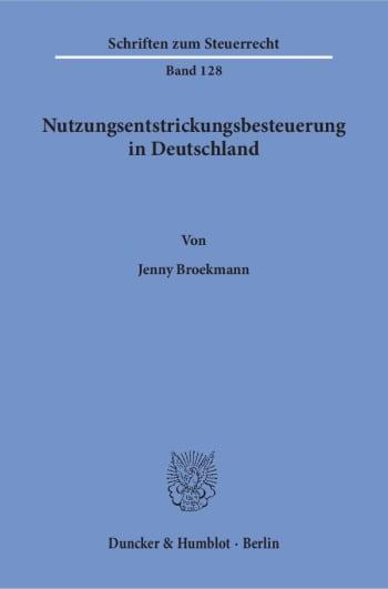 Cover: Nutzungsentstrickungsbesteuerung in Deutschland