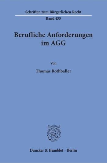 Cover: Berufliche Anforderungen im AGG