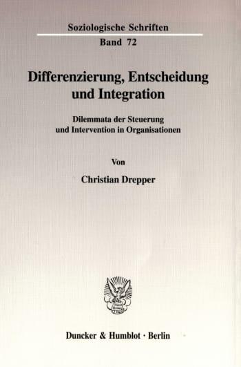 Cover: Differenzierung, Entscheidung und Integration