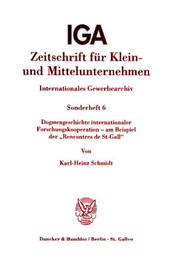 "Cover: Dogmengeschichte internationaler Forschungskooperation - am Beispiel der ""Rencontres de St-Gall"""
