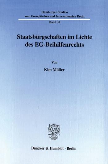 Cover: Staatsbürgschaften im Lichte des EG-Beihilfenrechts