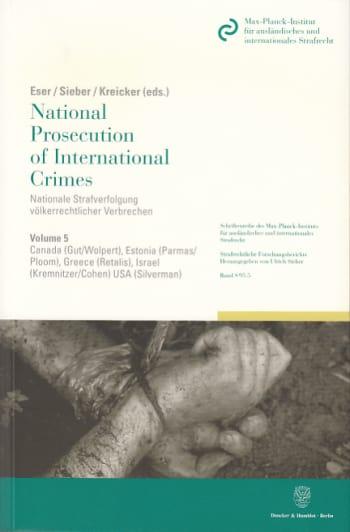 Cover: National Prosecution of International Crimes / Nationale Strafverfolgung völkerrechtlicher Verbrechen