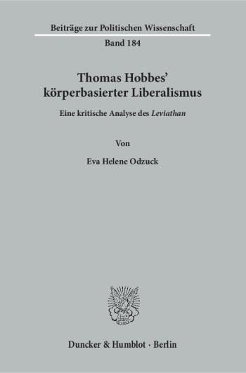 Cover: Thomas Hobbes' körperbasierter Liberalismus