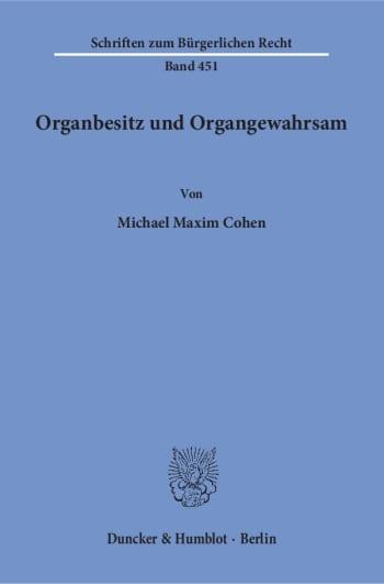 Cover: Organbesitz und Organgewahrsam