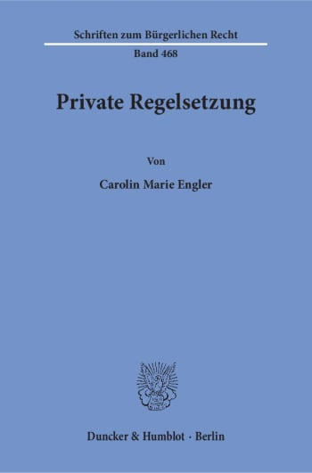 Cover: Private Regelsetzung