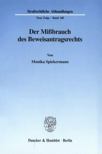 Cover: Der Mißbrauch des Beweisantragsrechts
