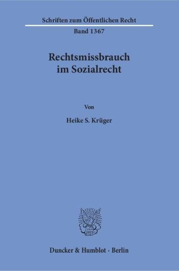 Cover: Rechtsmissbrauch im Sozialrecht