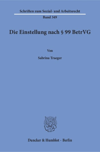 Cover: Die Einstellung nach § 99 BetrVG