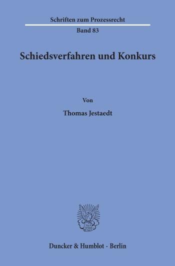 Cover: Schiedsverfahren und Konkurs